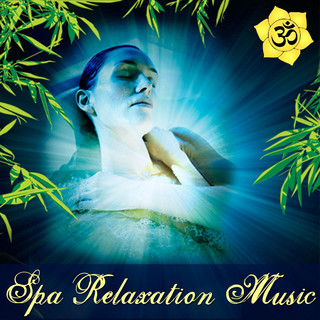 Spa Relaxation Music:Soothing Spa Sounds For Serenity