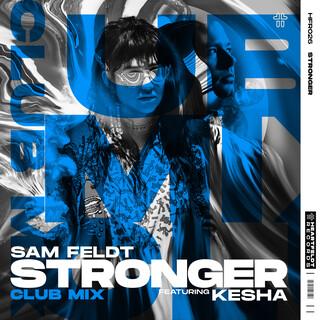 Stronger (Feat. Kesha) (Club Mix)