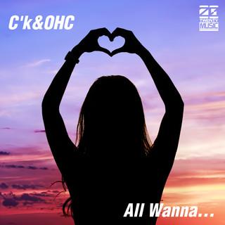 All Wanna...