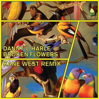 Broken Flowers (Kane West Remix)