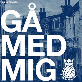 Gå Med Mig (When We Were Kings)