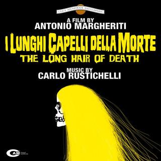I Lunghi Capelli Della Morte (Original Motion Picture Soundtrack)