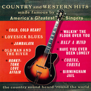 Country And Western Hits Made Famous By America\'s Greatest Singers (Remastered From The Original Somerset Tapes)