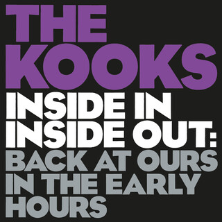 Inside In / Inside Out:Back At Ours In The Early Hours