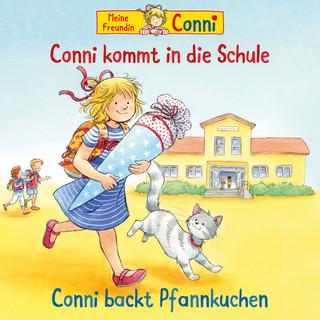 Conni Kommt In Die Schule (Neu) / Conni Backt Pfannkuchen