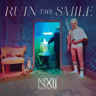 Ruin The Smile