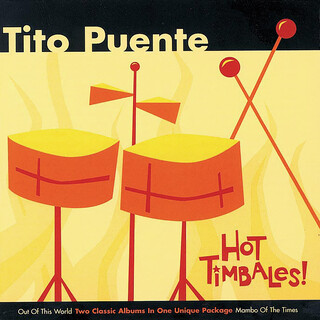 Hot Timbales !:Out Of This World / Mambo Of The Times
