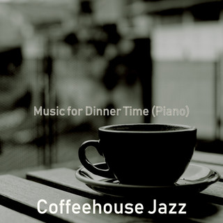 Music For Dinner Time (Piano)