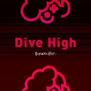 Dive High