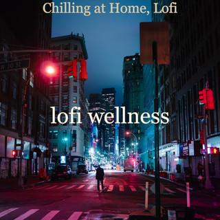 Chilling At Home, Lofi