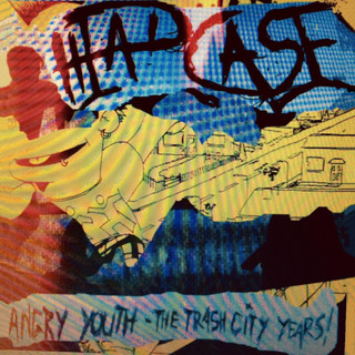 Angry Youth - The Trash City Years