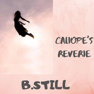 Caliope\'s Reverie