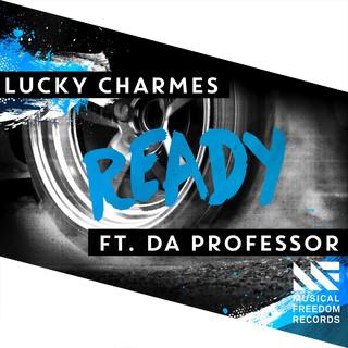 Ready (Feat. Da Professor)