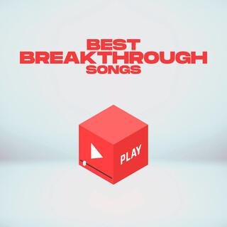 Best Breakthrough Songs