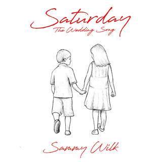 Saturday (The Wedding Song)