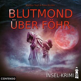 Folge 8:Blutmond Uber Fohr