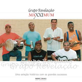Maxximum - Grupo Revelação