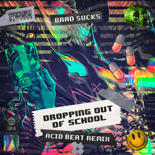 Dropping Out Of School (Acid Beat Remix)