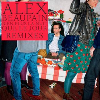 Bien Plus La Nuit Que Le Jour / Remixes