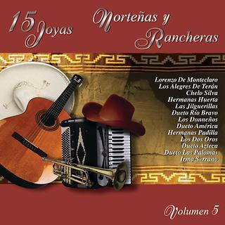 15 Joyas Nortenas Y Rancheras Vol.5