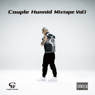Couple Hunnid Mixtape Vol.1