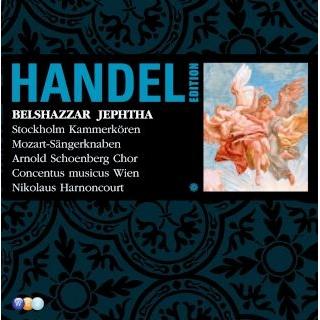 Handel Edition Volume 6 - Belshazzar, Jephtha