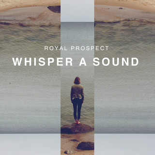 Whisper A Sound