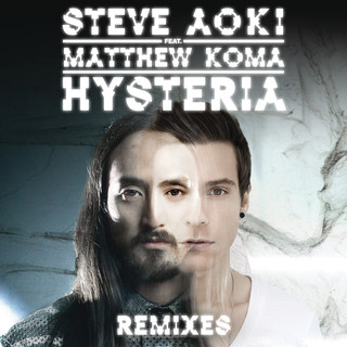 Hysteria (feat. Matthew Koma)(Remixes)