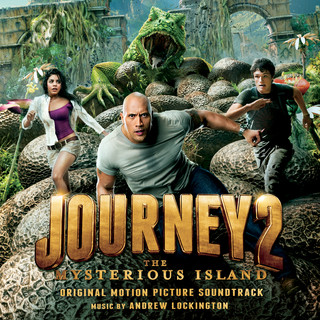 Journey 2: The Mysterious Island (Original Motion Picture Soundtrack) (地心冒險 2:神祕島電影原聲帶)