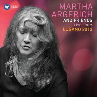 Martha Argerich & Friends (Live At The Lugano Festival 2013)