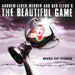 美麗遊戲音樂劇原聲帶 - 倫敦首演全新數位錄音版 (The Beautiful Game)