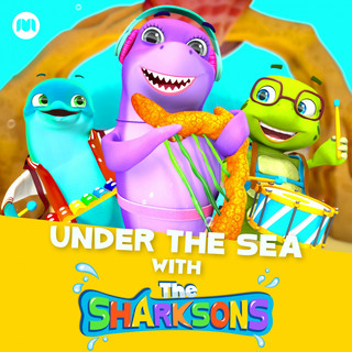Under The Sea With The Sharksons