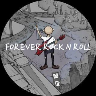 Forever Rock N Roll