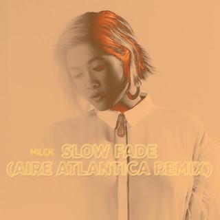 Slow Fade (Aire Atlantica Remix)