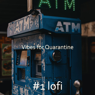 Vibes For Quarantine