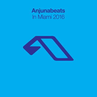 Anjunabeats In Miami 2016