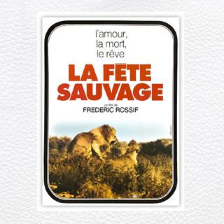 La Fete Sauvage (Original Motion Picture Soundtrack)