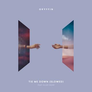 Tie Me Down (Slowed)