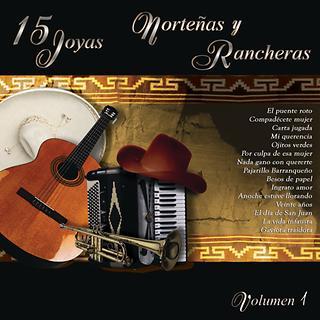 15 Joyas Nortenas Y Rancheras  Vol. Uno