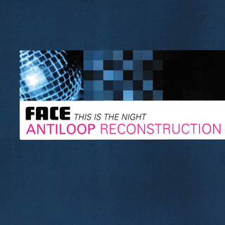 This Is The Night (Antiloop Reconstruction)