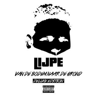 Van De Bodem Naar De Grond (Deluxe)