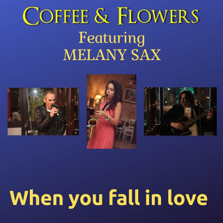 When You Fall In Love (Feat. Melany Sax)