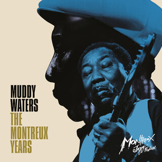 Muddy Waters:The Montreux Years (Live)