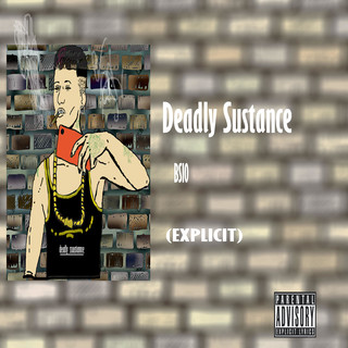 Deadly Sustance