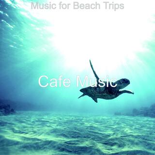 Music For Beach Trips