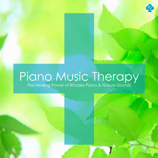 Piano Music Therapy : The Healing Power of Rhodes Piano & Nature Sounds (ピアノ音楽療法 治癒力を高めるローズ・ピアノ (自然音入り))