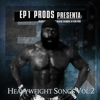 Heavyweight Songs Vol.2