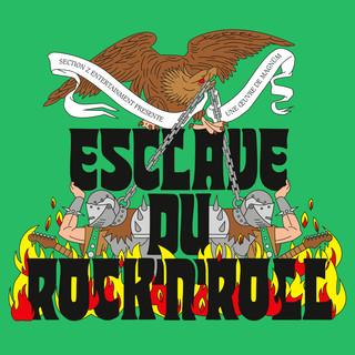 Esclave Du Rock\'n\'Roll