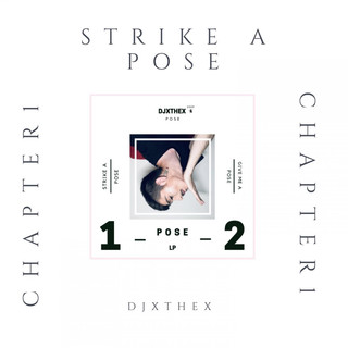 STRIKE A POSE (CHAPTER 1)