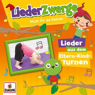 LiederZwerge - Lieder Aus Dem Eltern - Kind - Turnen